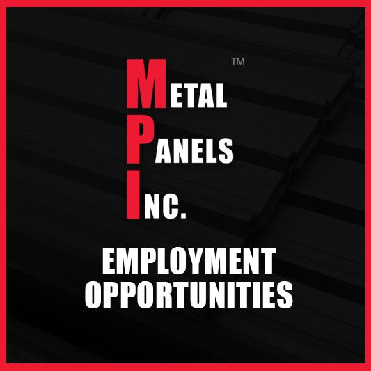 Employment Opportunities – Metal Panels Inc.